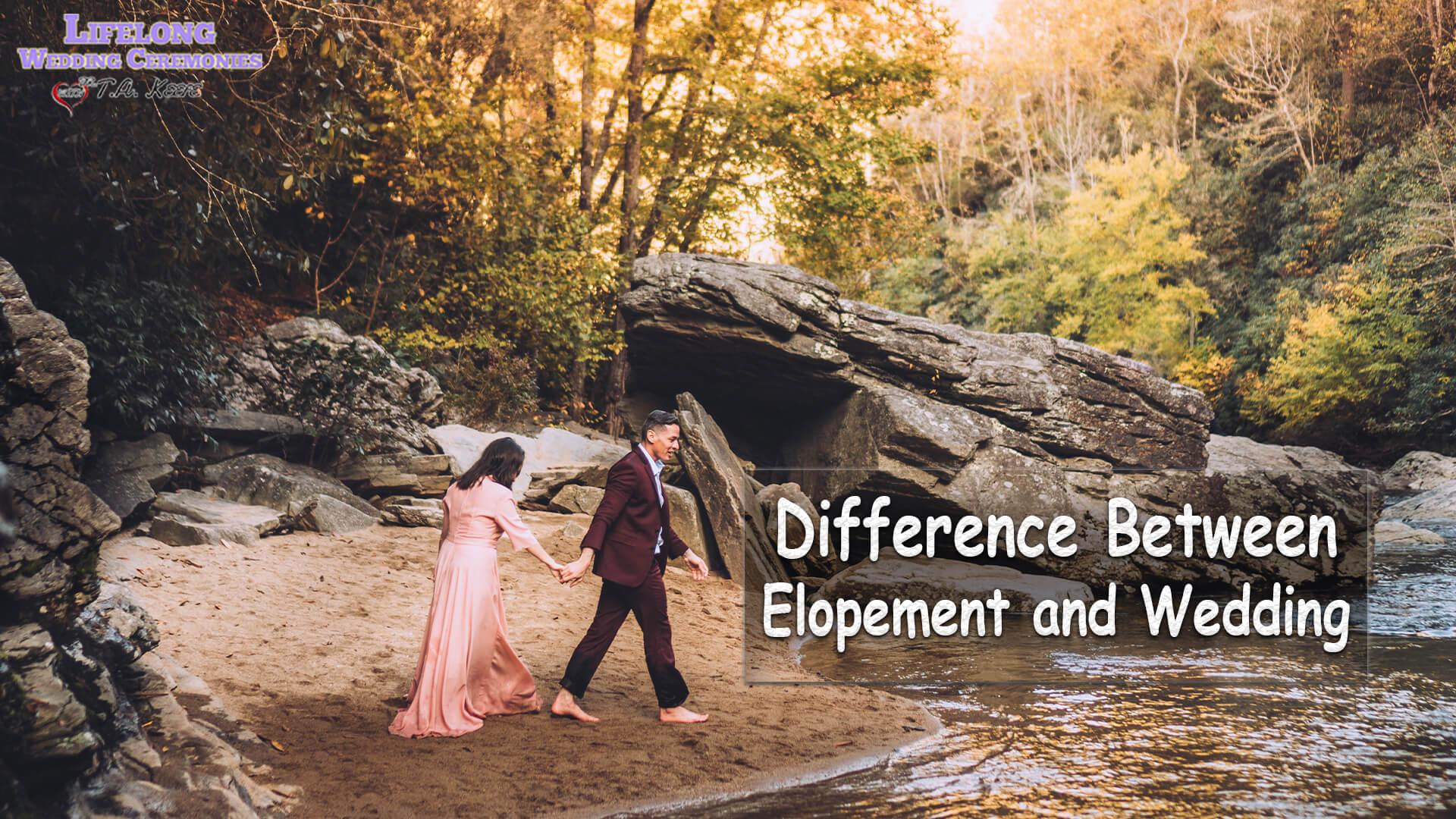 Elopement and Wedding