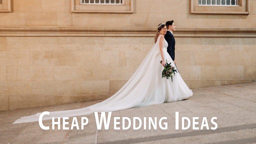 Clever Cheap Wedding Ideas
